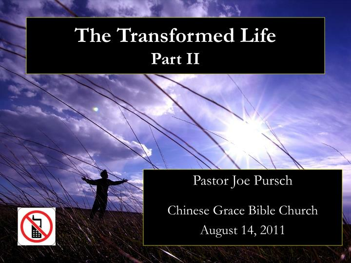 The transformed life part ii