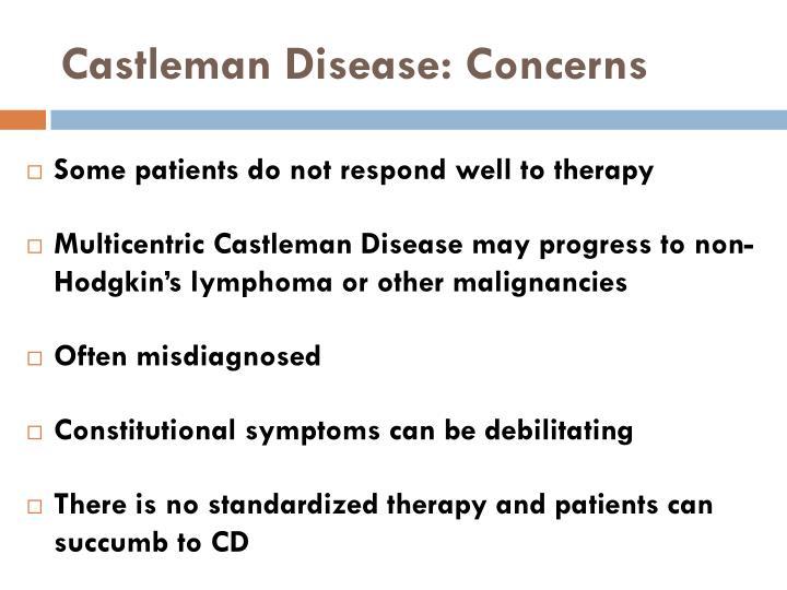 Castleman Disease: Concerns