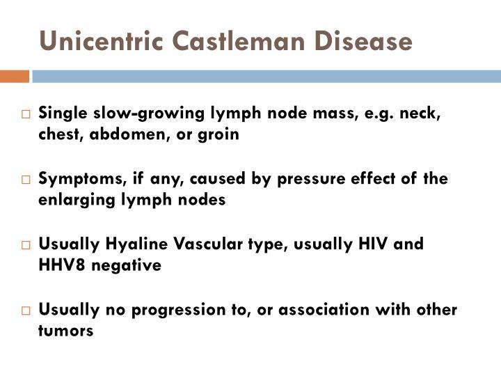Unicentric Castleman Disease