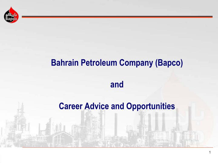 bahrain petroleum company bapco and career advice and opportunities n.