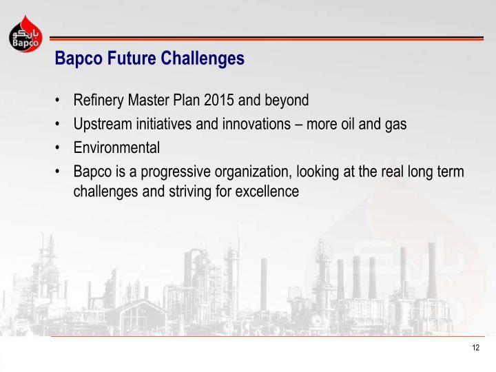 Bapco Future Challenges