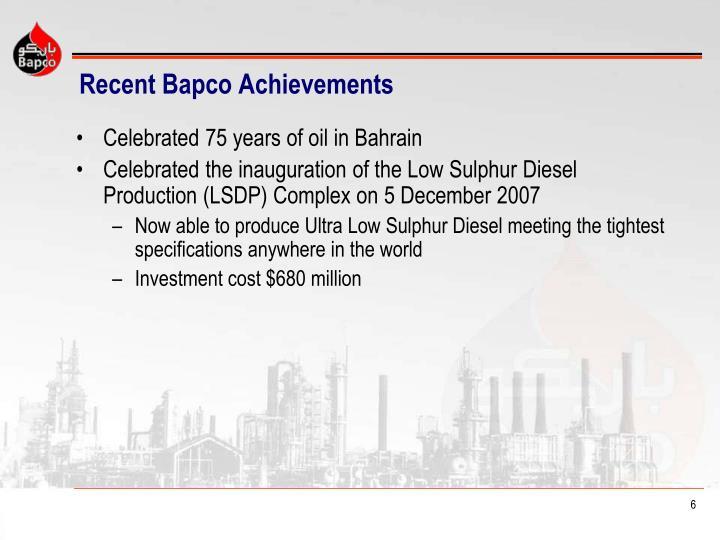 Recent Bapco Achievements