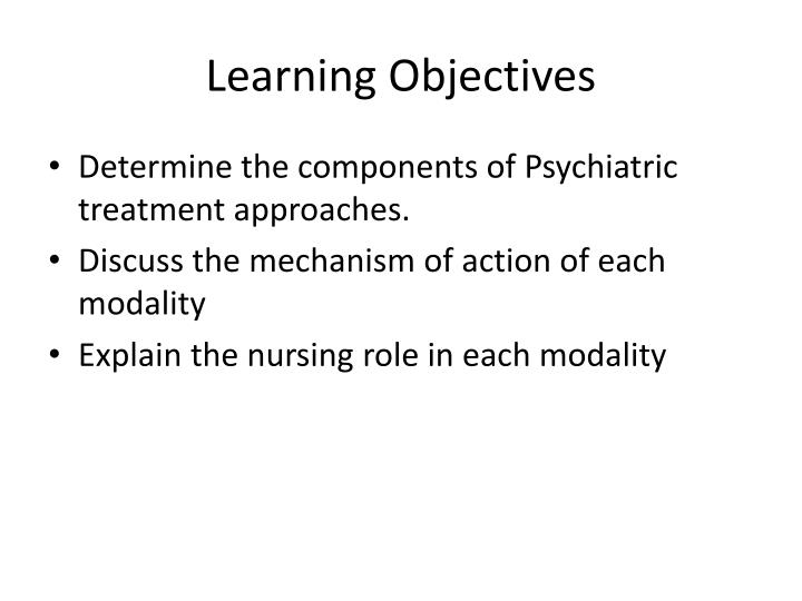 Ppt Psychiatric Nursing Psychiatric Treatment Approaches