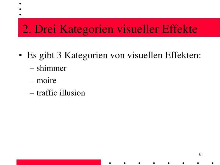 2. Drei Kategorien visueller Effekte
