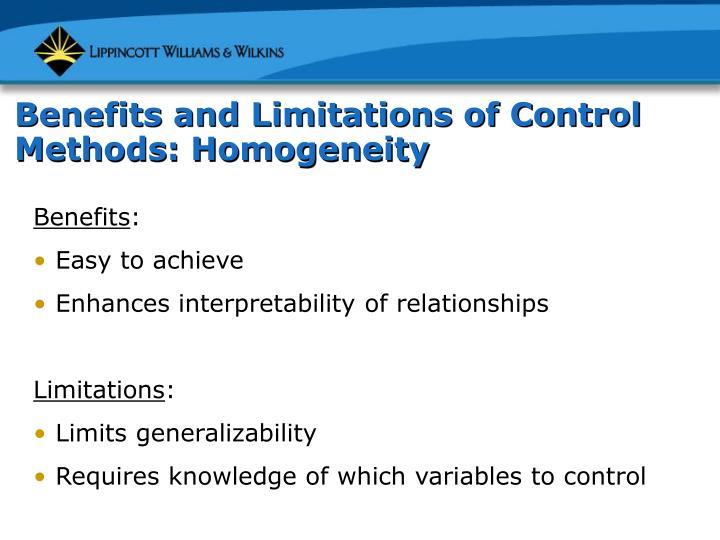 Benefits and Limitations of Control Methods: Homogeneity