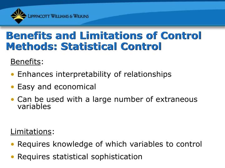 Benefits and Limitations of Control Methods: Statistical Control