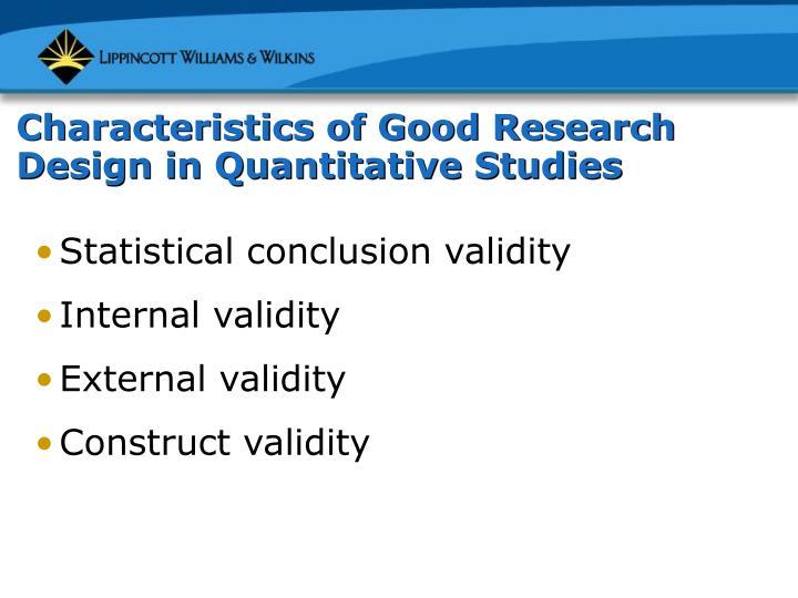 Characteristics of Good Research Design in Quantitative Studies