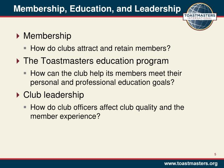 Membership, Education, and Leadership