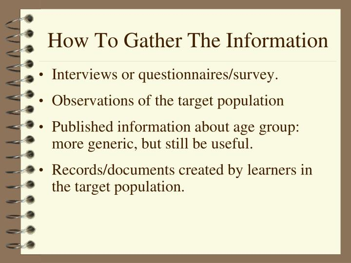 How To Gather The Information