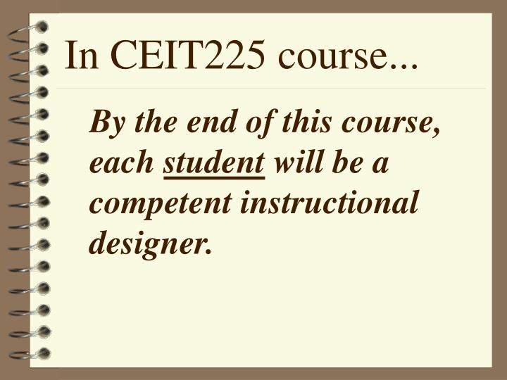 In CEIT225 course
