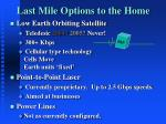 last mile options to the home2