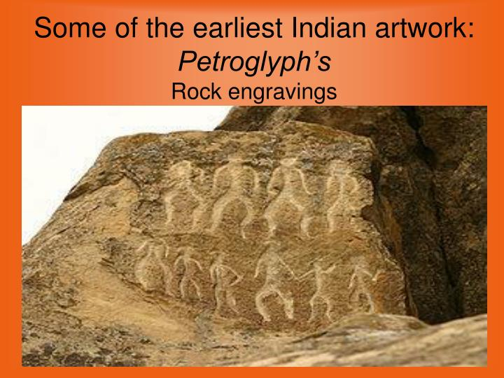 Some of the earliest Indian artwork: