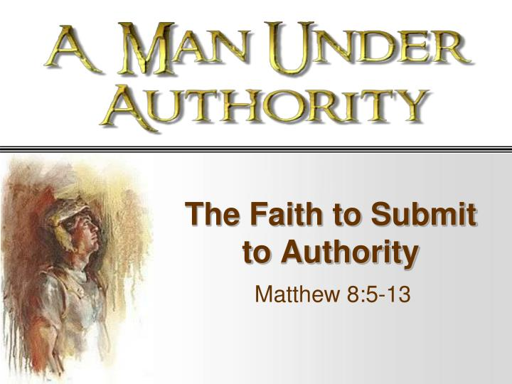 submission to authority 1 peter 2:13-17 submit yourselves for the lord's sake to every human authority: whether to the emperor, as the supreme authority, or to governors, who are sent by him to punish those who do wrong and to commend those who do right for it is god's will that by doing good you should silence the ignorant talk of foolish people.