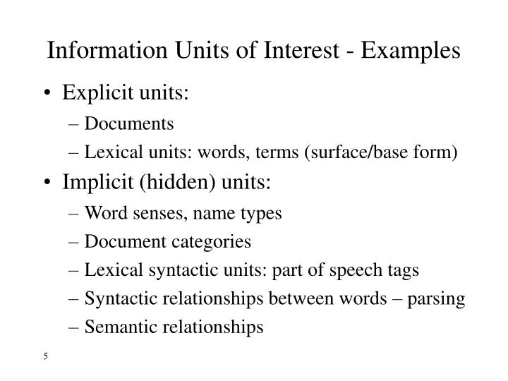 Information Units of Interest - Examples