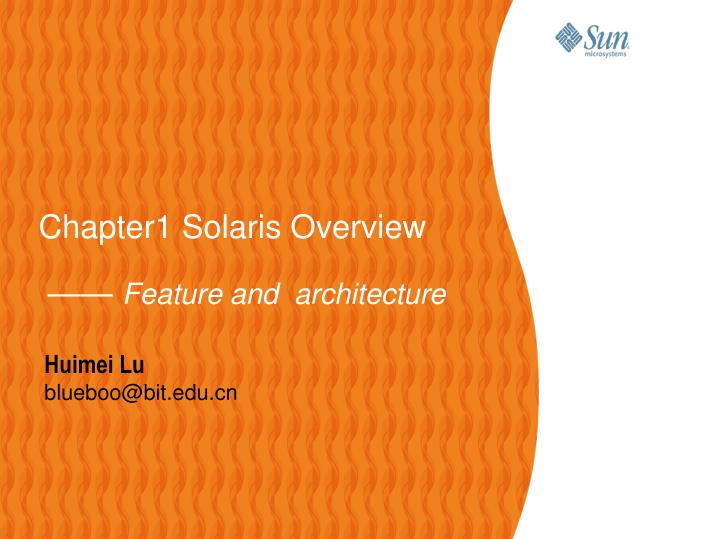 chapter1 solaris overview feature and architecture n.