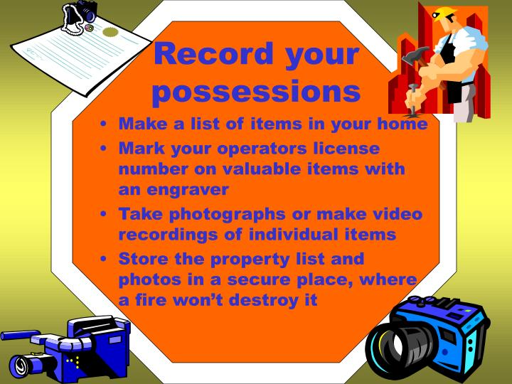 Record your possessions
