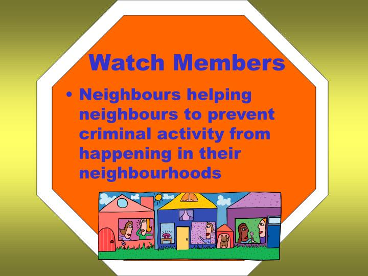 Watch Members