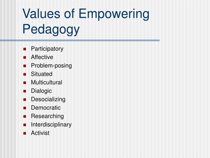 Values of Empowering Pedagogy
