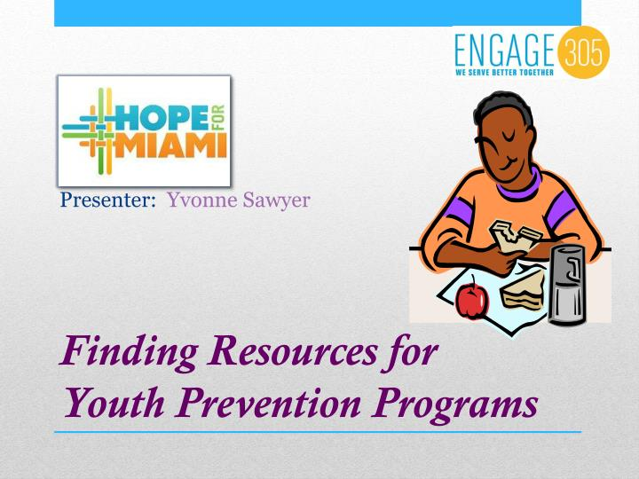 Finding resources for youth prevention programs
