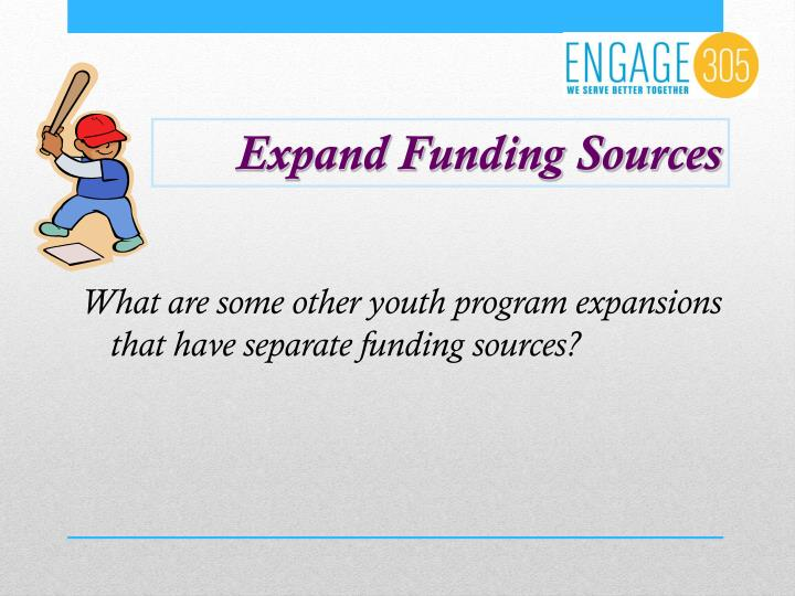 Expand Funding Sources