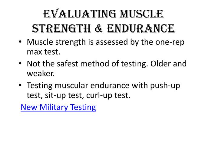 Evaluating Muscle Strength & Endurance