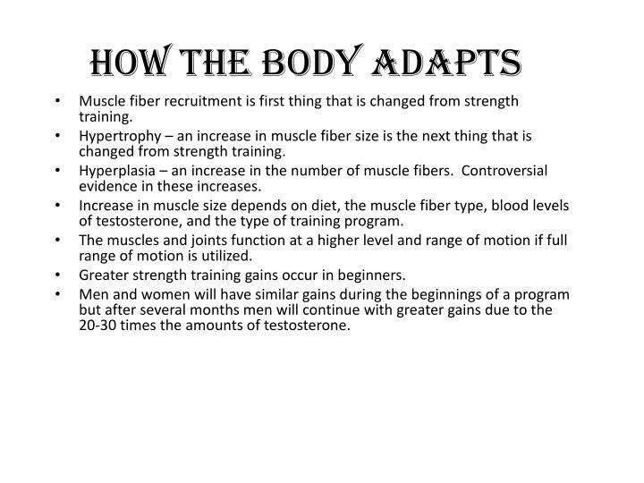 How the Body adapts