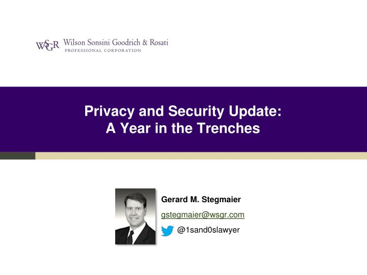 privacy and security update a year in the trenches n.