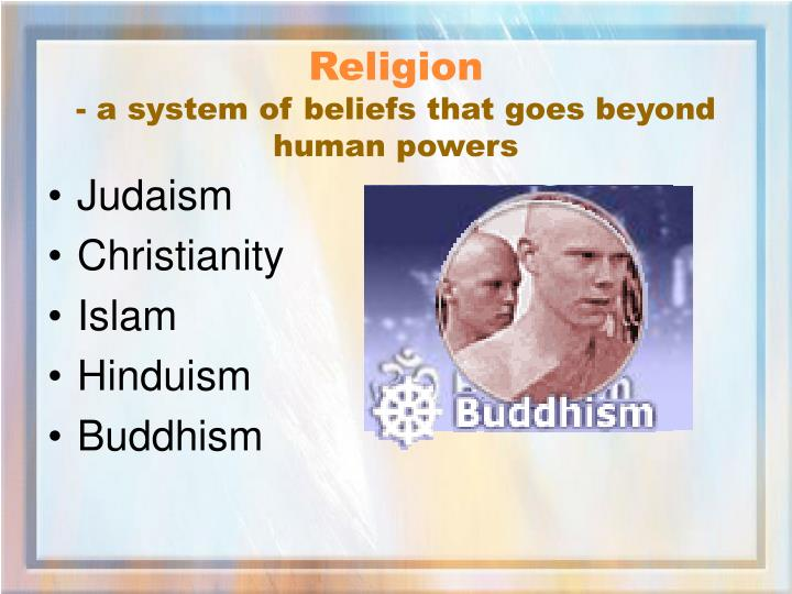 belief systems christianity judaism and In this lesson, we define monotheism and identify three significant monotheistic religions: judaism, christianity, and islam we also discuss the.
