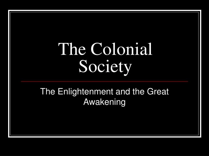 the colonial society n.