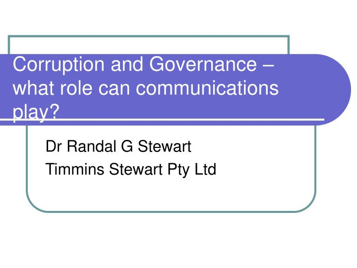 Corruption and governance what role can communications play