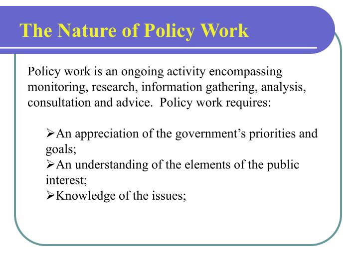 The Nature of Policy Work