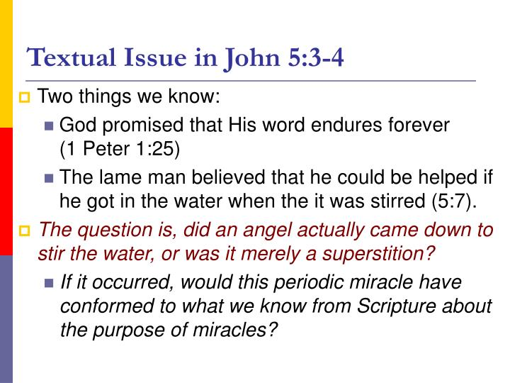 Textual Issue in John 5:3-4