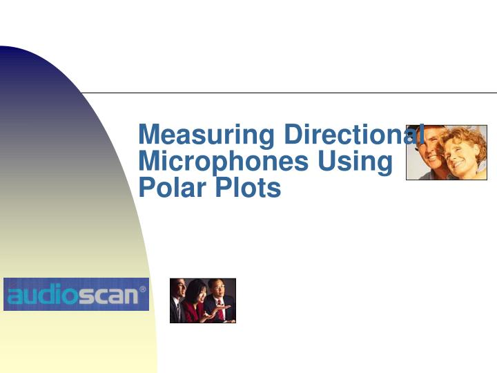 Measuring Directional Microphones Using