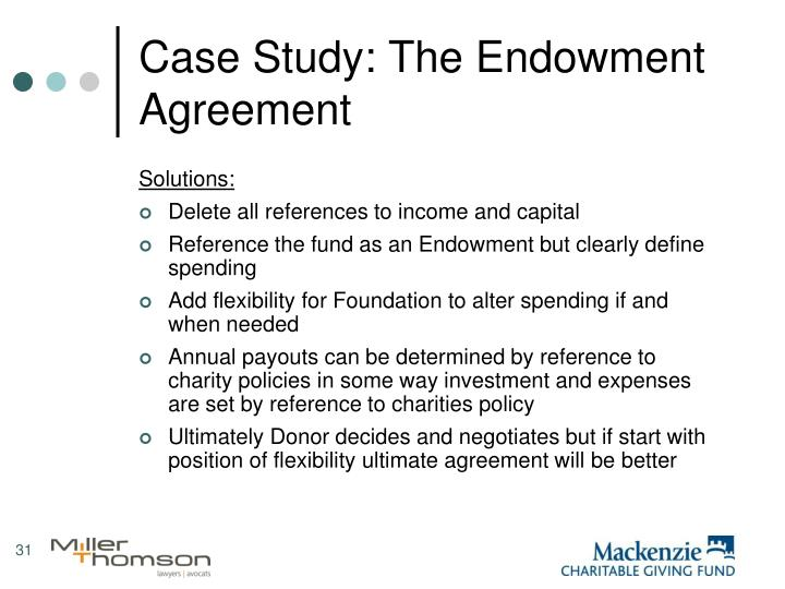 Case Study: The Endowment Agreement