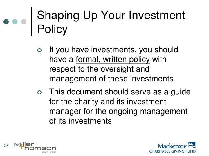 Shaping Up Your Investment Policy