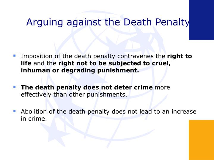 Arguing against the Death Penalty