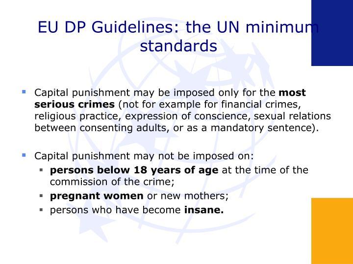 EU DP Guidelines: the UN minimum standards