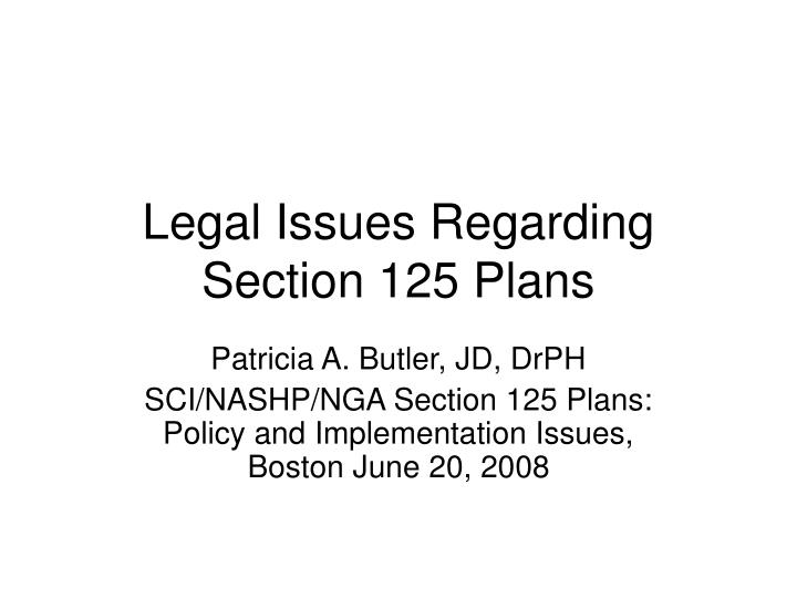 legal issues regarding section 125 plans n.