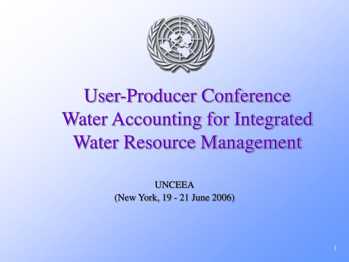user producer conference water accounting for integrated water resource management n.