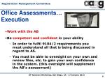 office assessments execution