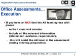 office assessments execution1