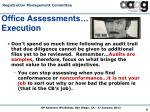 office assessments execution3