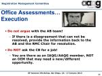 office assessments execution5