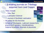 3 leading journals on tribology acquired from leaf coppin