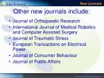 other new journals include