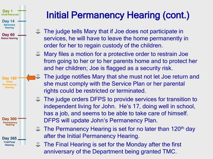 Initial Permanency Hearing (cont.)
