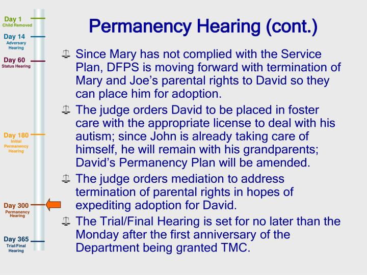 Permanency Hearing (cont.)