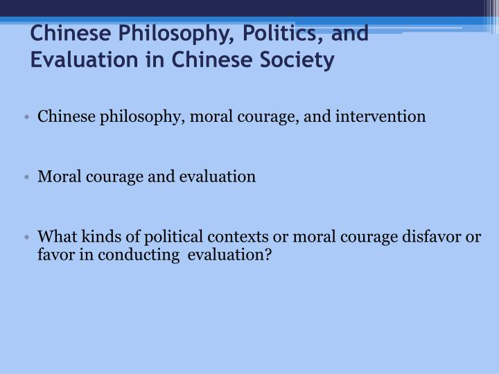 Chinese Philosophy, Politics, and Evaluation in Chinese Society