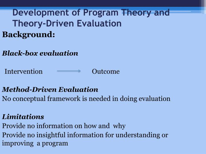 Development of Program Theory and Theory-Driven Evaluation