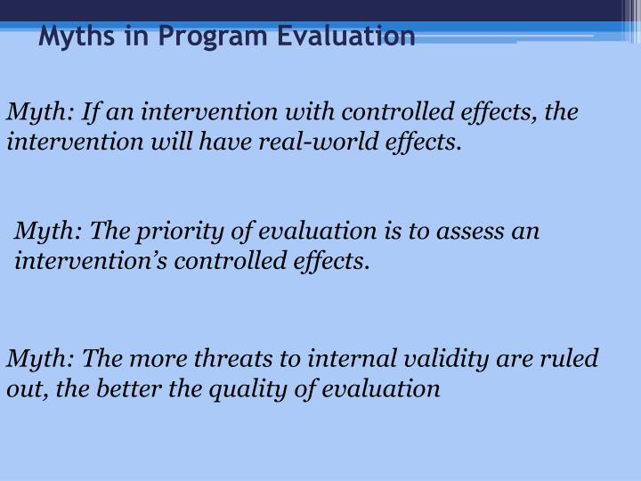 Myths in Program Evaluation